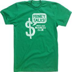 Custom T Shirt Designs Tees High School Fbla Business Club Money Talks Clubs