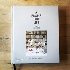 a frame for life by ilse crawford