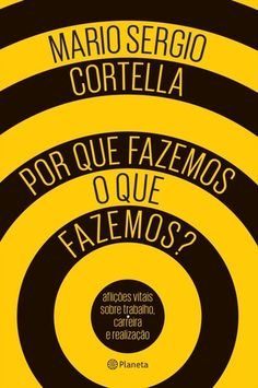 Explore the top 10 'porque fazemos o que fazemos' products on PickyBee the largest catalog of products ideas. I Love Books, Good Books, Books To Read, My Books, This Book, 5am Club, Psychology Books, World Of Books, Literary Quotes