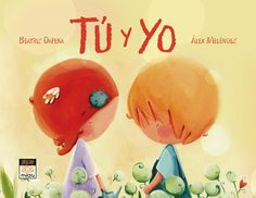 "Así comienza esta historia de amor: ""¡Si supieras lo que siento!"". Autores: Beatriz Dapena y Álex Meléndez Conte, Love Story, Illustration, Cards, Videos, Music, Children's Books, Poem, Children's Literature"