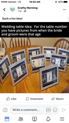 Number wedding reception tables with photos of the bride and groom at that age. Cute Wedding Ideas, Wedding Goals, Wedding Tips, Perfect Wedding, Fall Wedding, Wedding Reception, Our Wedding, Wedding Planning, Dream Wedding