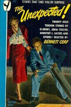 The Unexpected! New York: Bantam Books # 502 Edition Dorothy L Sayers, Bennett Cerf, African Jungle, High Tension, Man Down, I Want To Know, Tough Guy, Vintage Magazines, Pulp Fiction