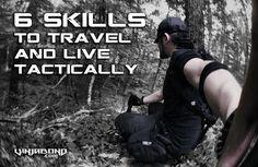6 Skills to Live and Travel Tactically... #vinjabond #tactical #wanderlust #traveltips #adventure