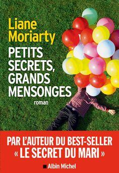 « Petits secrets, grands mensonges », de Liane Moriarty - Livres : le top ten du mois de septembre - Elle