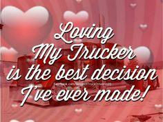 Truckers Girlfriend, Girlfriend Quotes, Wife Quotes, Qoutes, Truck Driver Wife, Truck Drivers, Trucks, Prayers For My Boyfriend, Trucker Quotes