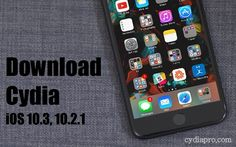 If you want to Download Cydia iOS 10.3 running iPhone, iPad or iPod touch device, follow the step by step guides we given below...