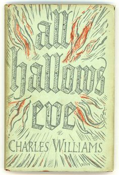 Charles Williams, All Hallows Eve, London: Faber & Faber Limited, [1945]. Jacket by Berthold Wolpe.