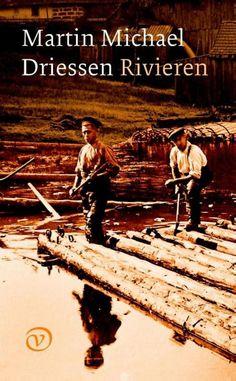 Rivieren, Martin Michael Driessen, 2016. Zoals rivieren door een landschap slingeren, zo meanderen rivieren door de levens van de hoofdpersonen van de drie beeldschone novellen die in dit boek verzameld zijn.