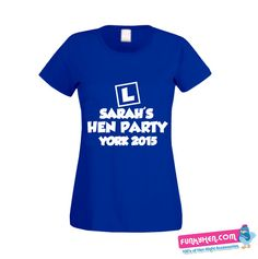 Personalised L Plate T-shirt Design Hens Night, T Shirt Vest, Vests, Shirt Designs, Plate, York, Shirts, Women, Fashion
