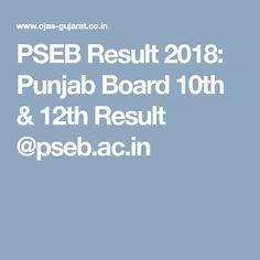 PSEB Result 2018: Punjab Board 10th & 12th Result @pseb.ac.in