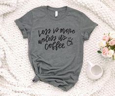 30 Best Coffee Shirts Images In 2020 Coffee Shirts Funny Coffee Shirts Shirts