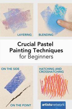 Crucial Pastel Painting Techniques for Beginners | Liz Haywood-Sullivan - Artist's Network
