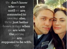 Jax and tara-- I can't get over this quote!