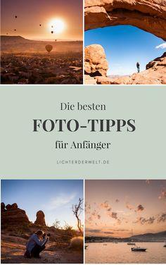 Die besten und hilfreichsten Fotografie-Tipps für Anfänger. Deine Bilder sind dunkel, unscharf, flau, langweilig? Schluss damit! Mache schon morgen bessere Bilder - unsere Tipps helfen dir garantiert!
