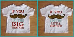 Funny 2 pack Mustache Shirts - If You Must Ask Big Brother Little Brother - Funny Saying Mustache Youth Tee - Children's Clothing. $30.00, via Etsy.