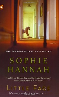 Little Face: A Novel by Sophie Hannah,