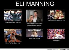 peyton manning facebook covers | ELI MANNING... - Meme Generator What i do