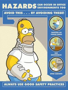Simpsons Health and Safety Posters Food Safety, Safety Tips, Safety Work, Office Safety, Workplace Safety, Safety Quotes, Safety Slogans, Safety Training, Cpr Training