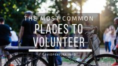 The Most Common Places to Volunteer