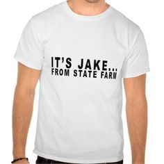 IT'S A JAKE FROM A STATE FARM.png