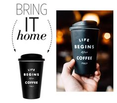 """""""Bring It Home: Life Begins After Coffee Travel Mug"""" by polyvore-editorial ❤ liked on Polyvore featuring interior, interiors, interior design, home, home decor, interior decorating and bringithome"""