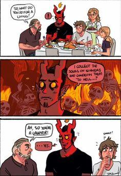 Claro .... claro que isso um demônio? Não um advogado