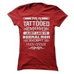 I AM A TATTOOED MOM T Shirts, Hoodies. Check price ==► https://www.sunfrog.com/LifeStyle/I-AM-A-TATTOOED-MOM-TSHIRTS-Ladies.html?41382 $22.9