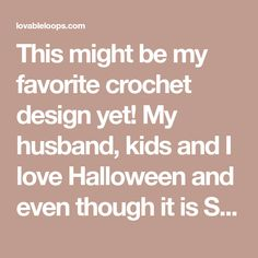 This might be my favorite crochet design yet! My husband, kids and I love Halloween and even though it is Springtime, I just couldn't help but design a witch costume for a baby. I wrote the pattern for sizes 0/3 months & 3/6 months. The pattern includes the witch dress, witch hat, pointy witch shoes & the witch broom.