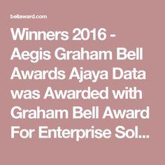 Winners 2016 - Aegis Graham Bell Awards Ajaya Data was Awarded with Graham Bell Award For Enterprise Solution Graham Bell, Daily News, Awards