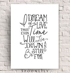 Typography quote print - Practical Magic movie quote - I dream of a love…