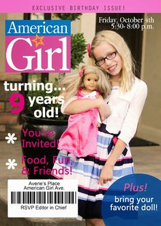 Lots of ideas for an American Girl Doll party!  Not the invites, but I like the activities.