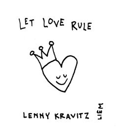 Lenny Kravitz. Let love rule. 365 illustrated lyrics project, Brigitte Liem.