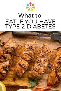What to Eat if You Have Type 2 Diabetes