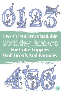 Create a themed birthday party with these free downloadable Cricut templates to make party invites, cake toppers, birthday banners and balloons  for children's birthday parties #childrenspartydownloads #cricutbirthday #extraordinarychaos Cricut Fonts, Cricut Vinyl, Svg Files For Cricut, Cricut Stencils, Birthday Numbers, Happy Birthday Banners, Birthday Cards, Cricut Tutorials, Cricut Ideas
