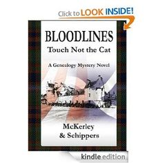 Bloodlines - Touch not the Cat - A genealogy novel!