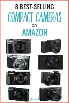 8 Best Point-and-Shoot Compact Cameras on Amazon