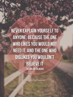 beanditis: One of my favourite sayings from Ali Ibn Abi Talib(RA).