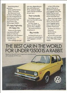 """An original 1976 advertisement for the Volkswagen Rabbit car. A color print detailing all the benefits of owning this car. """"The best car in the world for under Volkswagen Golf Mk1, Vw Mk1, Vintage Advertisements, Vintage Ads, Space Car, Retro, Classic Car Restoration, Yellow Car, Car Advertising"""