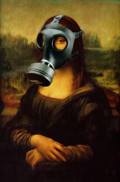 Mona Lisa Gasmask by Stephen Abbott Gas Mask Art, Gas Masks, Masks Art, Mona Lisa Smile, Breathe Easy, Stuff And Thangs, Haha, Random, Friends