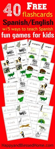 40 Free Spanish English Flashcards with 5 Games to teach kids Spanish - Great Family Fun from HappyandBlessedHome.com