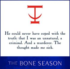 Quote from THE BONE SEASON by Samantha Shannon