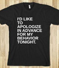 My kinda saturday night shirt!