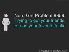 Haha Thanks @Miriam Edwards Fincher  Nerd Girl Problems