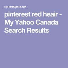 pinterest red heair - My Yahoo Canada Search Results