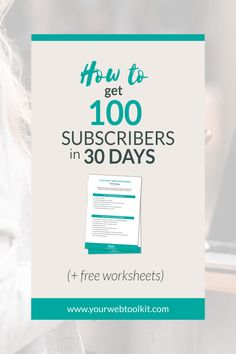How to get your first 100 email subscribers. Follow these steps to go from zero to 100 subscribers in just 30 days. Includes a free roadmap to get you all the way up to 1000 email subscribers. via @yourwebtoolkit