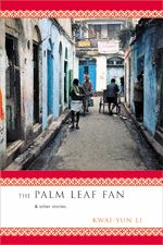 Kwai-Yun Li's The Palm Leaf Fan is a collection of short stories that expose the marginalized life of a community in postcolonial Calcutta through stories of arranged marriages, women, politics, punishment, and oppression. #postcolonial #books #amreading