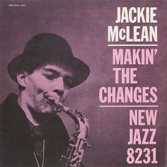 Jackie McLean - 1957 - Makin' The Changes (New Jazz)