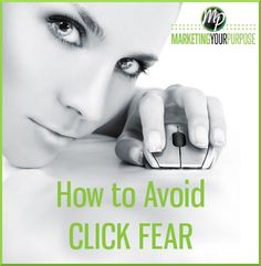 Personality in Marketing – The Shocking Truth About Click Fear http://marketingyourpurpose.com/how-to-improve-conversions-avoid-click-fear/