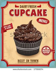 Vintage chocolate cupcake poster design  by Donnay Style, via Shutterstock:
