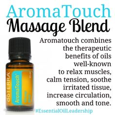 #aromatouch #EssentialOilLeadership #doterra #essentialoils #relax #remedy #massage